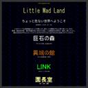 Lite Mad Land